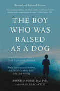 The Boy Who Was Raised as a Dog