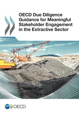 OECD Due Diligence Guidance for Meaningful Stakeholder Engagement in the Extractive Sector