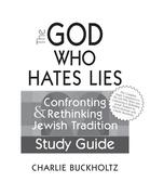 The God Who Hates Lies