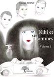 Niki et ses hommes Volume 1