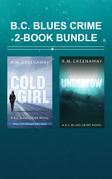 B.C. Blues Crime 2-Book Bundle
