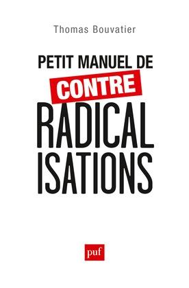 Petit manuel de contre-radicalisations