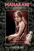 Maharani - The First Australian Princess