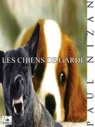 Les chiens de garde