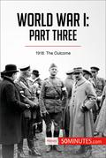World War I: Part Three