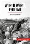 World War I: Part Two