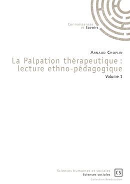 La Palpation thérapeutique : lecture ethno-pédagogique