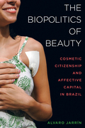 The Biopolitics of Beauty