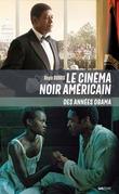 Le cinéma noir américain des années Obama