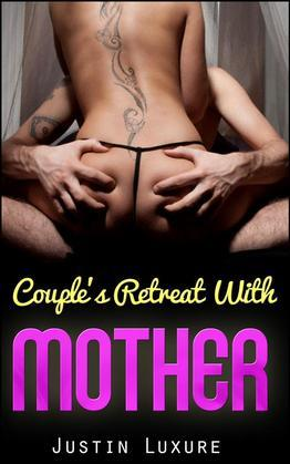 Couple's Retreat With Mother