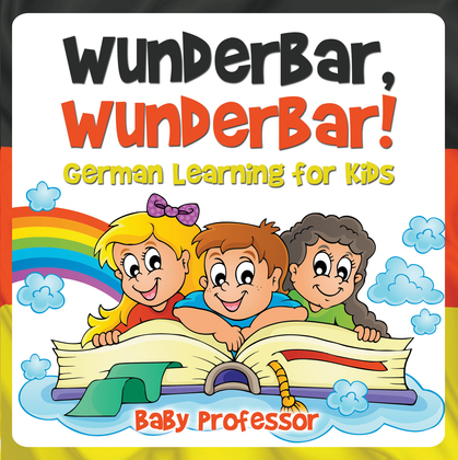 Wunderbar, Wunderbar! | German Learning for Kids