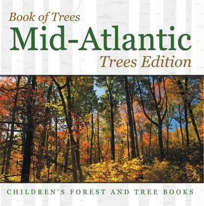 Book of Trees | Mid-Atlantic Trees Edition | Children's Forest and Tree Books