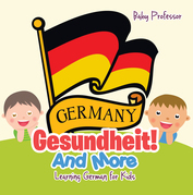 Geshundheit! And More | Learning German for Kids
