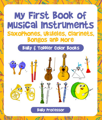 My First Book of Musical Instruments: Saxophones, Ukuleles, Clarinets, Bongos and More - Baby & Toddler Color Books