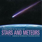 Stars and Meteors | Introduction to the Night Sky | Science & Technology Teaching Edition