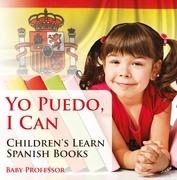 Yo Puedo, I Can | Children's Learn Spanish Books