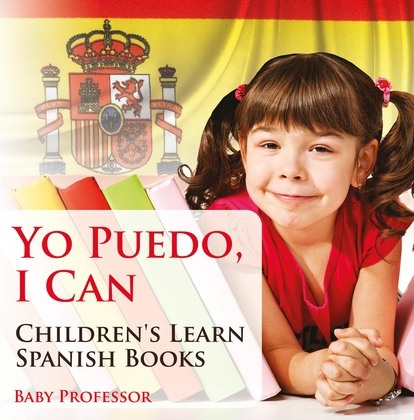 Yo Puedo, I Can | Children's Learn Spanish Books