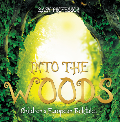 Into the Woods | Children's European Folktales