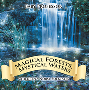 Magical Forests, Mystical Waters | Children's Norse Folktales