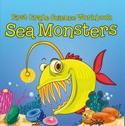 First Grade Science Workbook: Sea Monsters