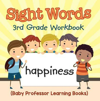 Sight Words 3rd Grade Workbook (Baby Professor Learning Books)