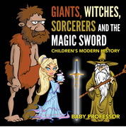 Giants, Witches, Sorcerers and the Magic Sword | Children's Arthurian Folk Tales