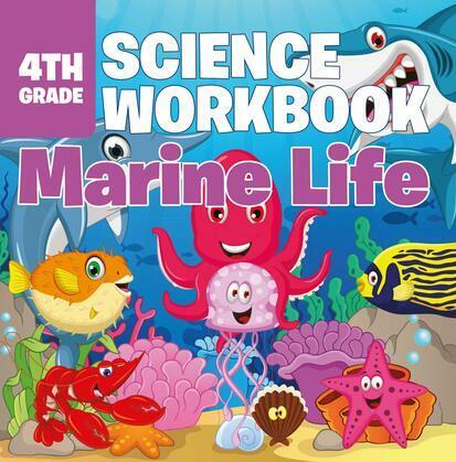 4th Grade Science Workbook: Marine Life