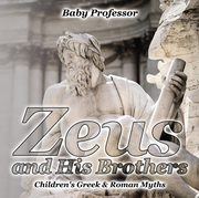 Zeus and His Brothers- Children's Greek & Roman Myths
