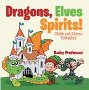Dragons, Elves, Sprites! | Children's Norse Folktales