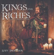 Kings and Riches | Children's European History