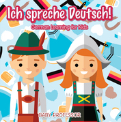 Ich spreche Deutsch! | German Learning for Kids