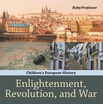 Enlightenment, Revolution, and War | Children's European History