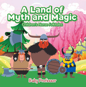 A Land of Myth and Magic | Children's Norse Folktales