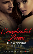 Complicated Lovers - The Wedding (Book 1)