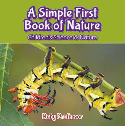 A Simple First Book of Nature - Children's Science & Nature