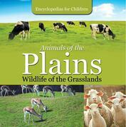 Animals of the Plains| Wildlife of the Grasslands | Encyclopedias for Children