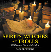 Spirits, Witches and Trolls | Children's Norse Folktales