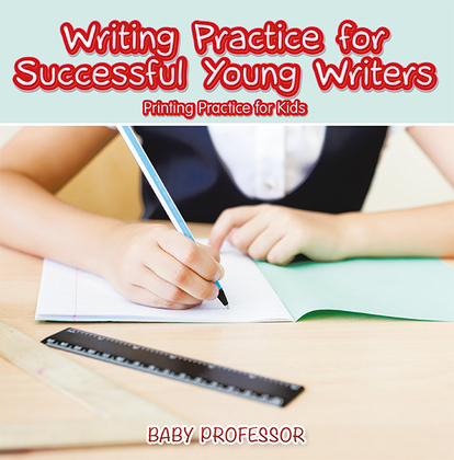 Writing Practice for Successful Young Writers | Printing Practice for Kids