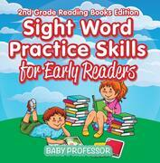 Sight Word Practice Skills for Early Readers | 2nd Grade Reading Books Edition