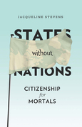 States Without Nations: Citizenship for Mortals