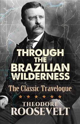 Through the Brazilian Wilderness