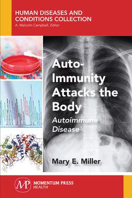 Auto-Immunity Attacks the Body