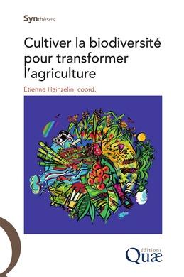 Cultiver la biodiversité pour transformer l'agriculture