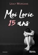 Moi, Lorie 15 ans