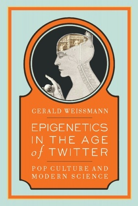 Epigenetics in the Age of Twitter: Pop Culture and Modern Science