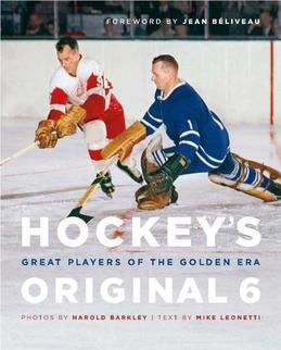 Hockey's Original 6: Great Players of the Golden Era