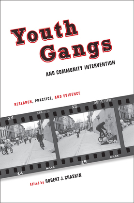 Youth Gangs and Community Intervention: Research, Practice, and Evidence