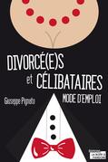 Divorcé(e)s et célibataires