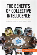 The Benefits of Collective Intelligence