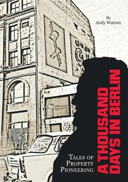 A Thousand Days in Berlin